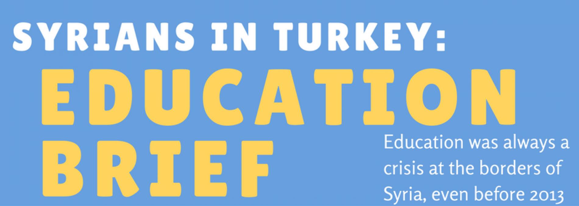 Syrians in Turkey: Education Brief
